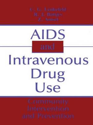 AIDS and Intravenous Drug Use: Community Intervention and Prevention
