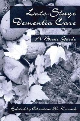 End-Stage Dementia Care: A Basic Guide