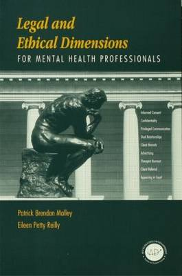 Legal and Ethical Dimensions for Mental Health Professionals