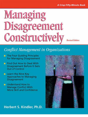 Managing Disagreement Constructively: Conflict Management in Organizations