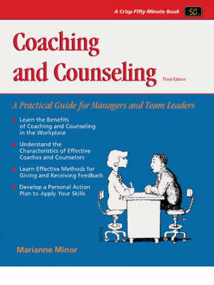 Coaching and Counseling: A Practical Guide for Managers and Team Leaders