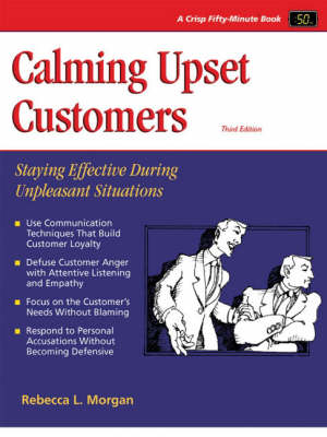 Calming Upset Customers: Staying Effective During Unpleasant Situations