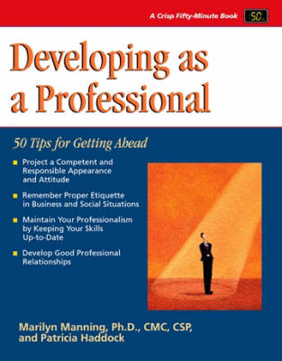 Developing as a Professional: 50 Tips for Getting Ahead