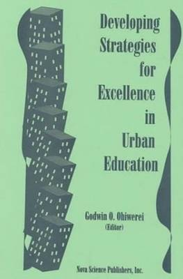 Developing Strategies for Excellence in Urban Education