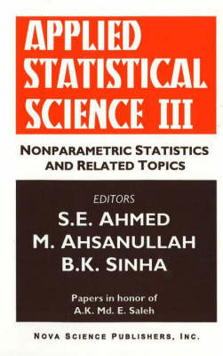 Applied Statistical Science III: Nonparametric Statistics & Related Topics