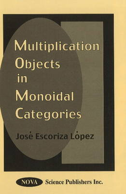 Multiplication Objects in Monoidal Categories