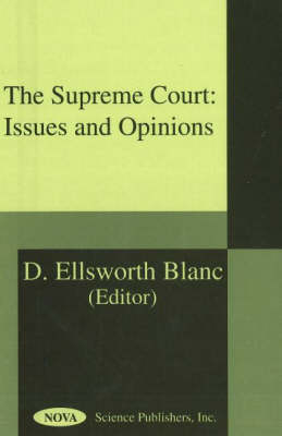The Supreme Court: Issues and Opinions