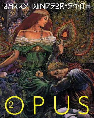 Opus: v. 2: Barry Windsor-Smith: Opus Time Rise