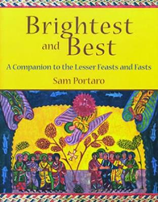 Brightest and Best: A Companion to the Lesser Feasts and Fasts