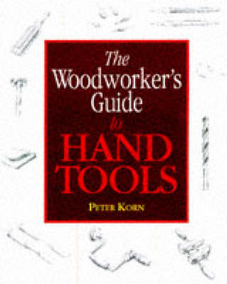 Woodworker's Guide to Handtools