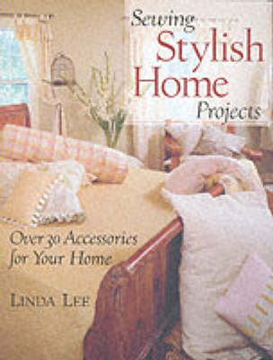 Sewing Stylish Home Projects