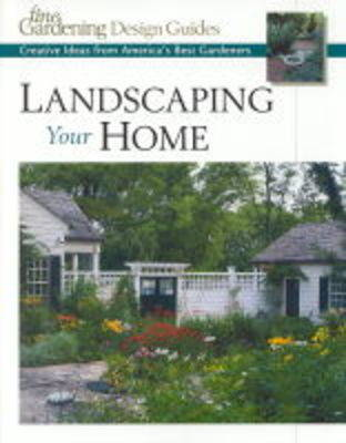 Landscaping Your Home: A Fine Gardening Design Guide