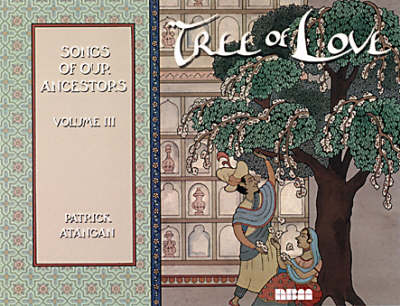 Tree Of Love: Songs of Our Ancestors Vol.3