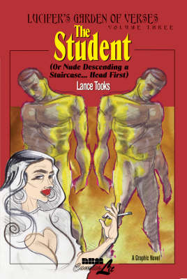 The Student (or Nude Descending A Staircase...head First): Lucifer's Garden of Verses Vol. 3