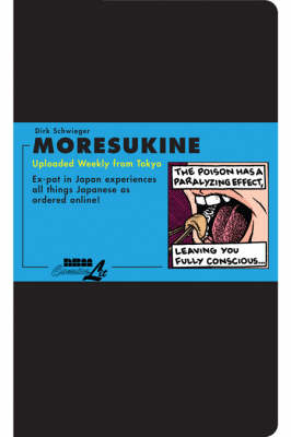Moresukine: Uploaded Weekly from Tokyo