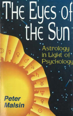Eyes of the Sun: Astrology in Light of Psychology