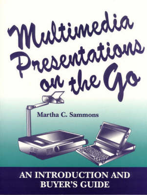 Multimedia Presentations on the Go: An Introduction and Buyer's Guide