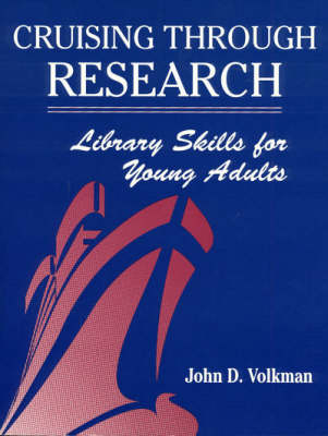 Cruising Through Research: Library Skills for Young Adults