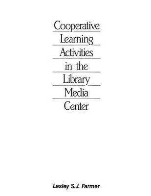 Cooperative Learning Activities in the Library Media Center, 2nd Edition