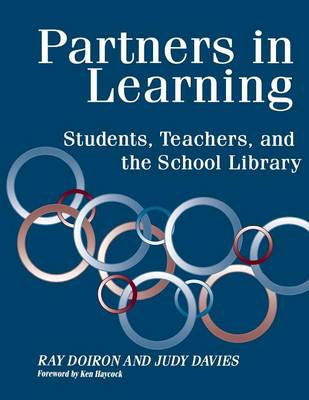 Partners in Learning: Students, Teachers, and the School Library