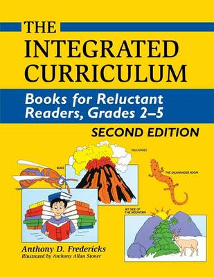 The Integrated Curriculum: Books for Reluctant Readers, Grades 25