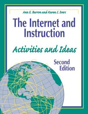The Internet and Instruction: Activities and Ideas