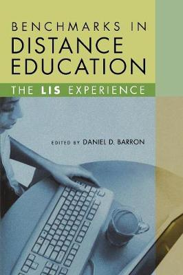 Benchmarks in Distance Education: The LIS Experience