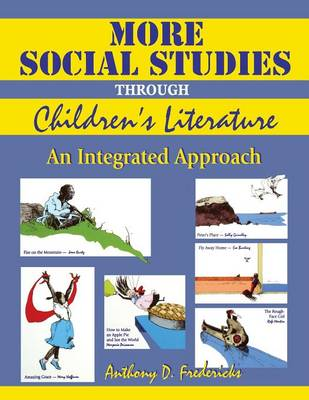 More Social Studies Through Children's Literature: Integrated Approach