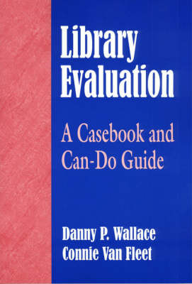 Library Evaluation: A Casebook and Can-Do-Guide