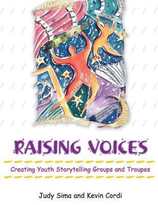 Raising Voices: Creating Youth Storytelling Groups and Troupes