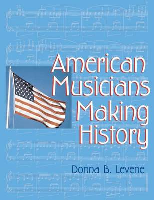 American Musicians Making History