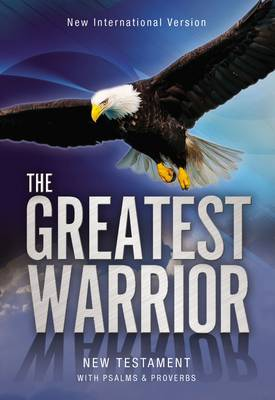 NIV the Greatest Warrior New Testament