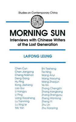 Morning Sun: Interviews with Chinese Writers of the Lost Generation