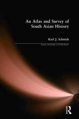 An Atlas and Survey of South Asian History