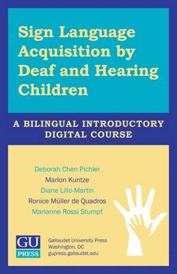 Sign Language Acquisition by Deaf and Hearing Children - Usb Flash Drive: A Bilingual Introductory Digital Course