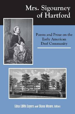 Mrs. Sigourney in Hartford: Poems and Prose on the Early American Deaf Community