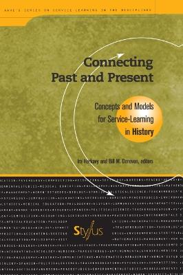 Connecting Past and Present: Concepts and Models for Service-learning in History