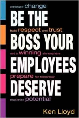 Be the Boss Your Employees Deserve