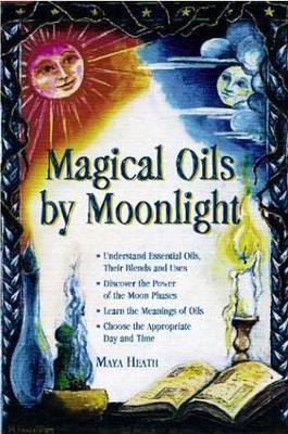 Magical Oils by Moonlight