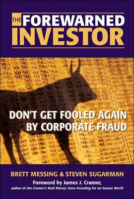 The Forewarned Investor: Beat the Market by Fraud-Proofing Your Profile