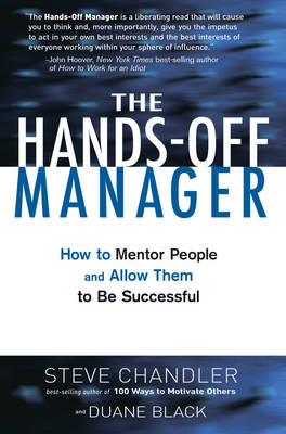 The Hands-off Manager: How to Mentor People and Allow Them to be Successful