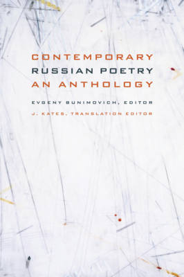 Contemporary Russian Poetry: An Anthology