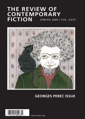 Review of Contemporary Fiction: Volume XXIX, Part 1: Georges Perec Issue