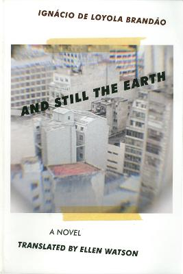 And Still the Earth: An Archival Narration