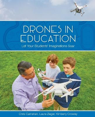Drones in Education: Let Your Students' Imaginations Soar