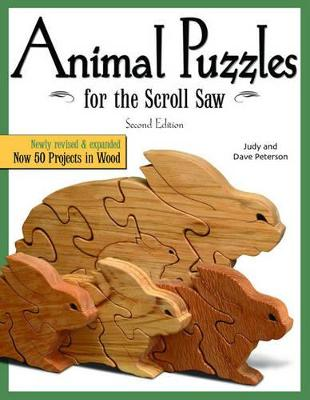 Animal Puzzles for the Scroll Saw, 2nd Edn