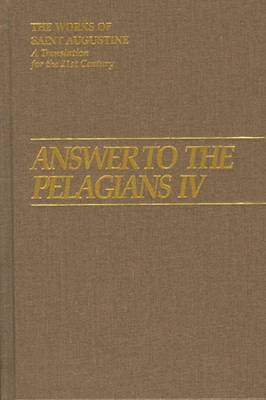 Answer to the Pelagians: Part 4