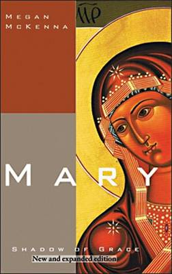 Mary: Shadow of Grace