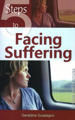 5 Steps to Facing Suffering: Insights and Examples