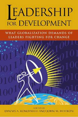 Leadership for Development: What Globalization Demands of Leaders Fighting for Change